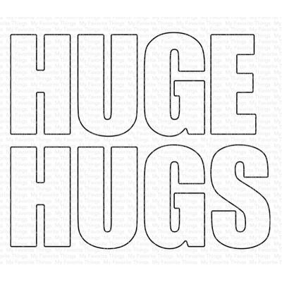 My Favorite Things Die-Namics - Huge Hugs