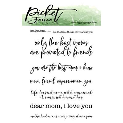 Picket Fence Studios Clear Stamps - The Best Mom I Know