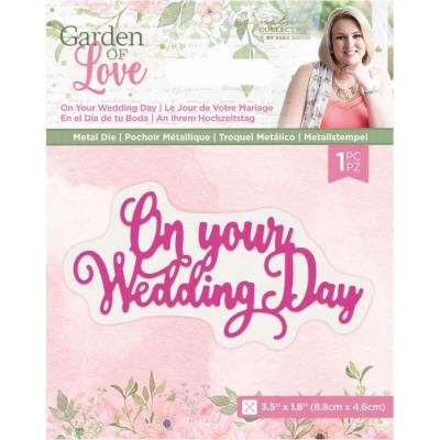 Crafter's Companion Dies Garden of Love - On Your Wedding Day