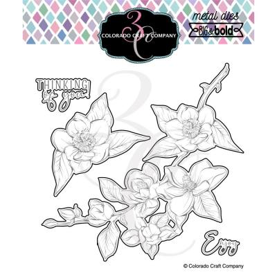 Colorado Craft Company Metal Die Set - Thinking Of You Magnolias Big & Bold